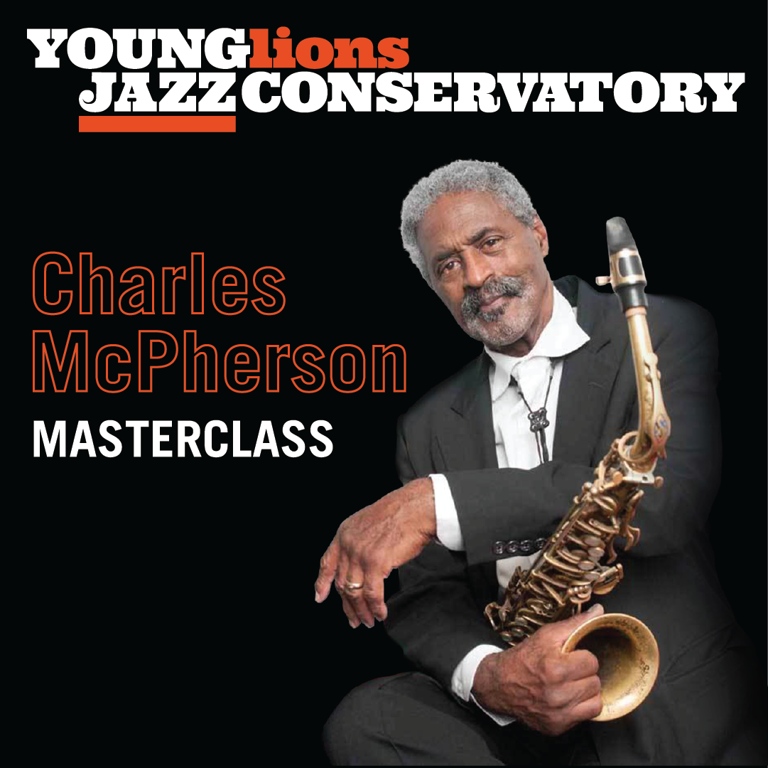 Masterclass With Charles McPherson