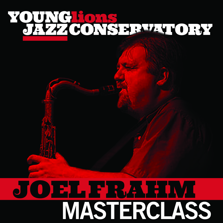 Masterclass – Joel Frahm