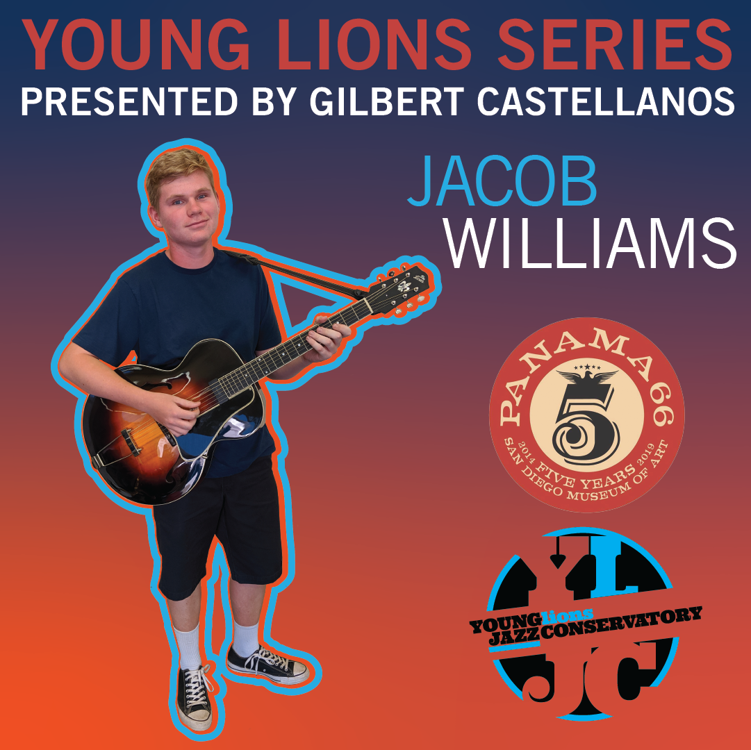 Young Lions Series Presented By Gilbert Castellanos – Jacob Williams