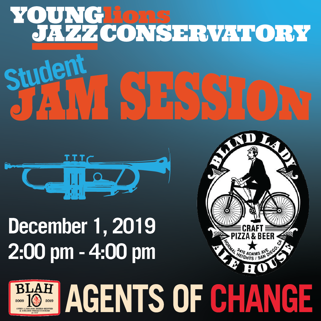 "Young Lions Student Jam at Blind Lady Ale House, & ""Agents of Change"" Fundraiser"