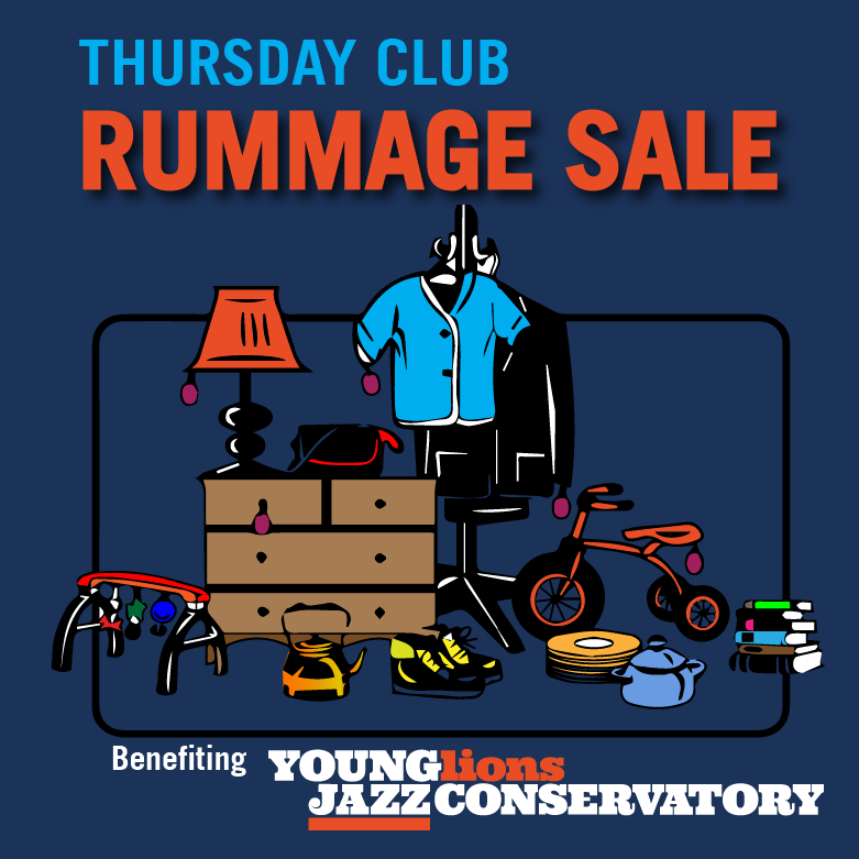 The Thursday Club Rummage Sale Benefiting YLJC