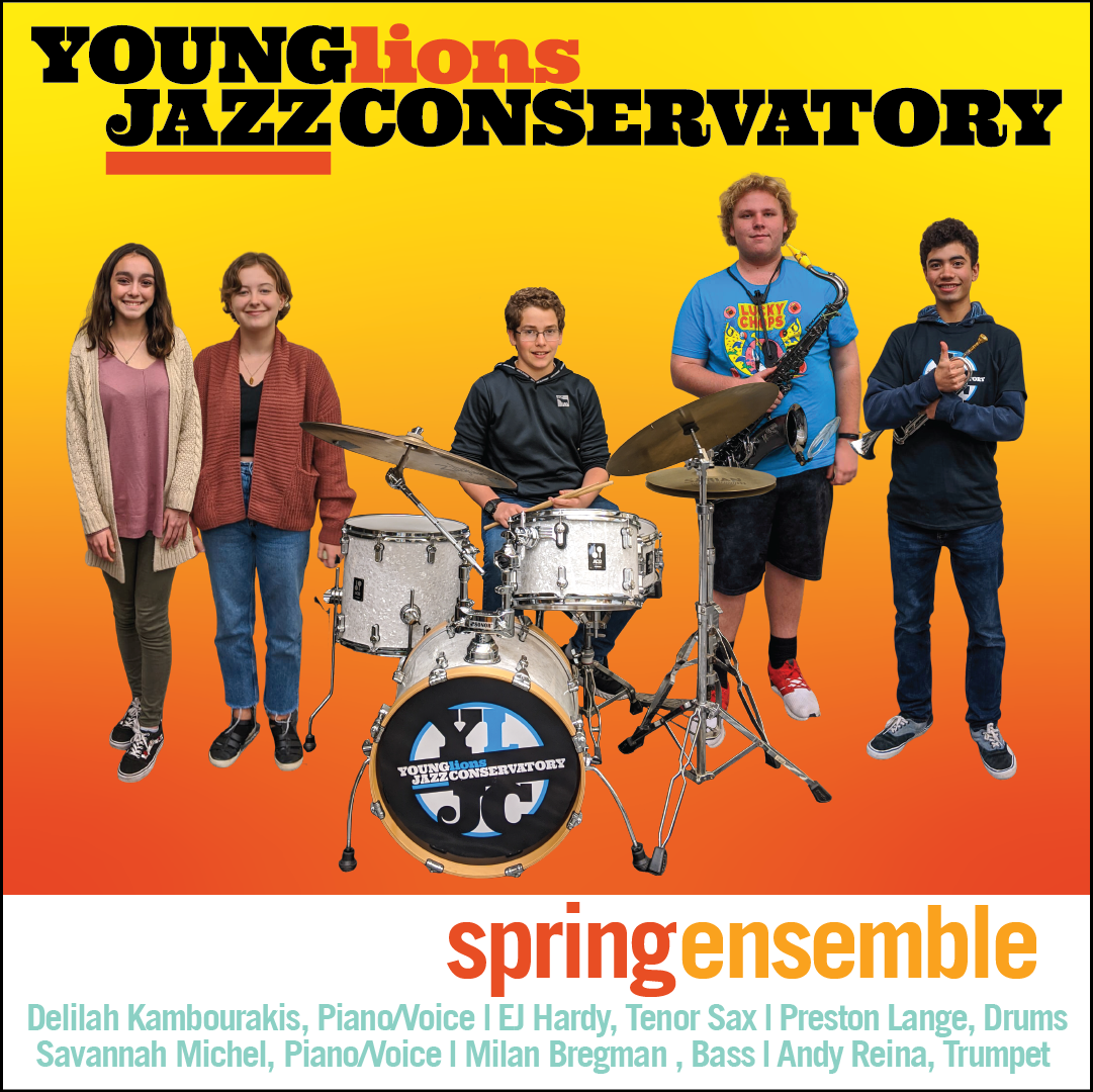 Young Lions Series Presented By Gilbert Castellanos – Spring Ensemble